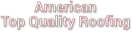 Contact Us | America Top Quality Roofing